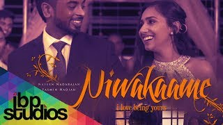 Niwakaame - Naveen Nadarajan | Yasmin Nadiah | Dhilip Varman (Official Music Video)