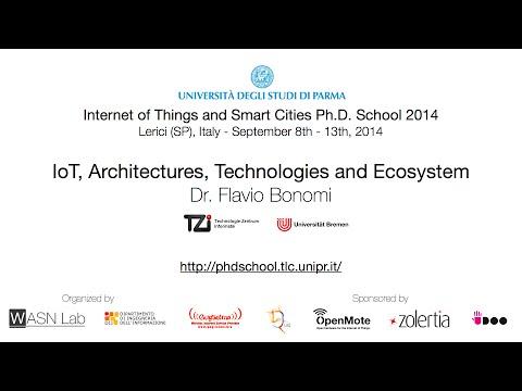 IoTSC 2014 - Keynote: IoT, Architectures, Technologies and Ecosystem (Dr. Flavio Bonomi)