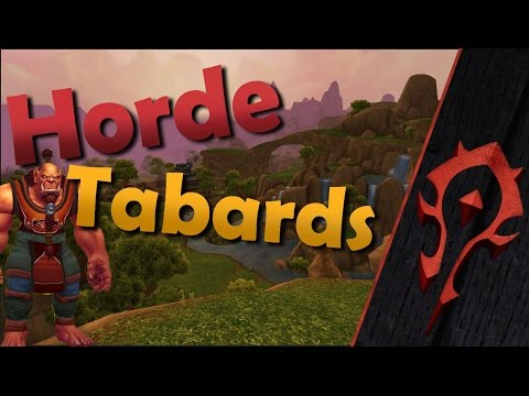 World of Warcraft - All Horde Faction/City Tabards