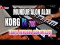 MUNDUR ALON ALON _    TANPA KENDANG versi KMB