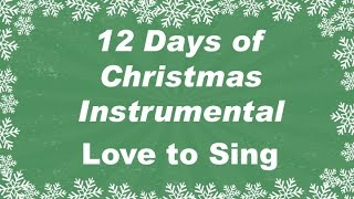 Twelve Days of Christmas Instrumental | Children Love to Sing Kids Songs