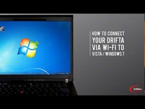 DStv Mobile - How to connect your Drifta via Wi-Fi to Vista / Windows 7