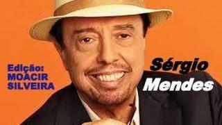 MAS QUE NADA (letra e vídeo) com SÉRGIO MENDES, vídeo MOACIR SILVEIRA