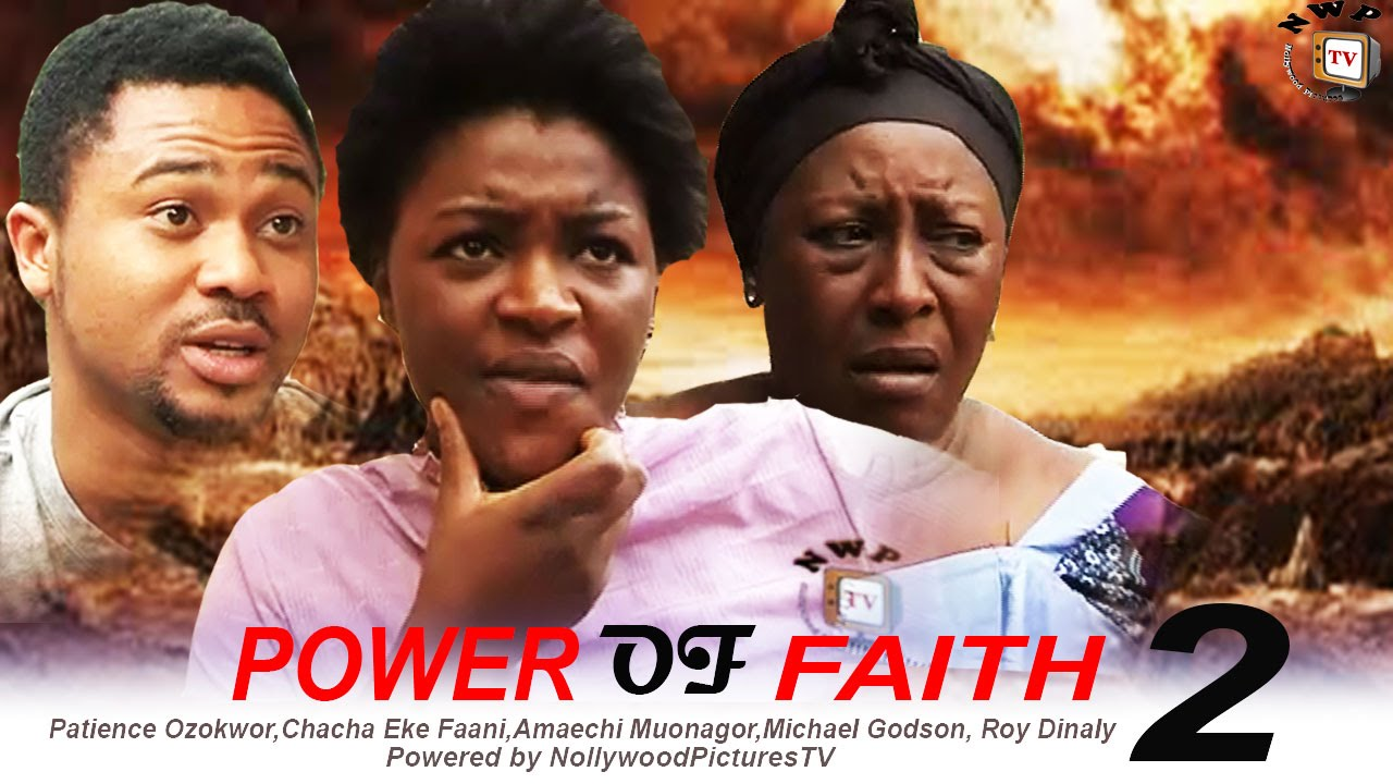 Download Power of Faith 2  - 2015 Latest Nigerian Nollywood Movie