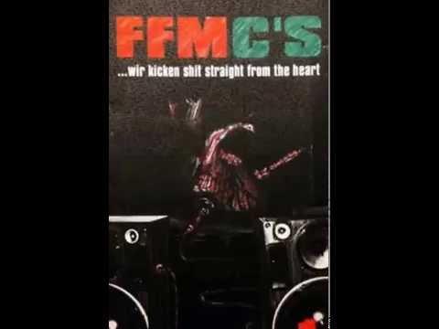 FFMC's - Mixtape #1 - Wir kicken Shit straight from the Heart  (1999)