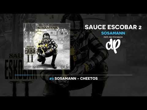 Sosamann - Sauce Escobar 2 (FULL MIXTAPE) Mp3