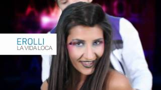 Erolli - La Vida Loca (Remake) HD