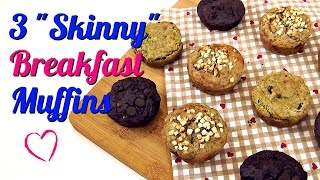 "3 ""Skinny"" Breakfast Muffins (Healthy Recipes)"