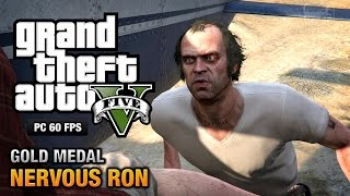 GTA 5 PC - Mission #19 - Nervous Ron [Gold Medal Guide - 1080p 60fps]