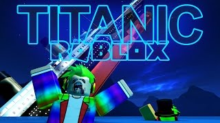 Sinking The Titanic In ROBLOX!