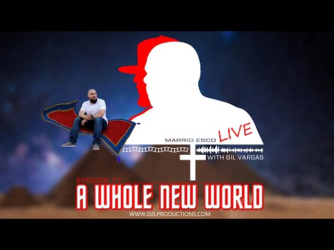 "Marrio Esco Live | Episode 77 ""A Whole New World"""