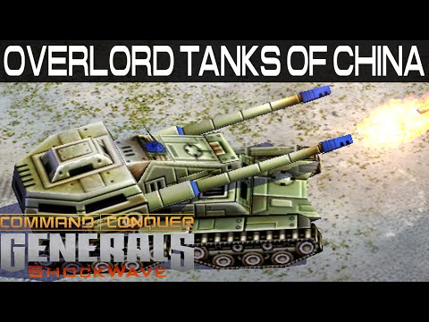 Overlord Tanks of China - Shockwave Mod - Command & Conquer: Generals Zero Hour