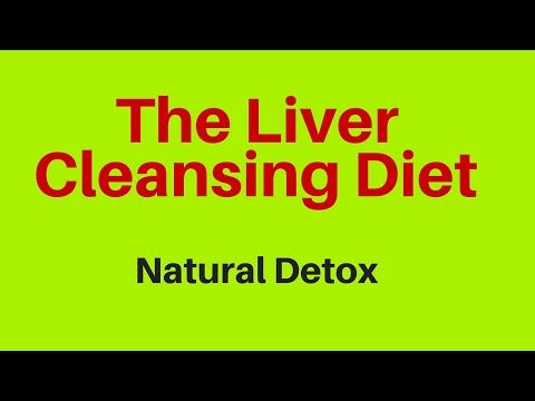 The Liver Cleansing Diet Natural Detox