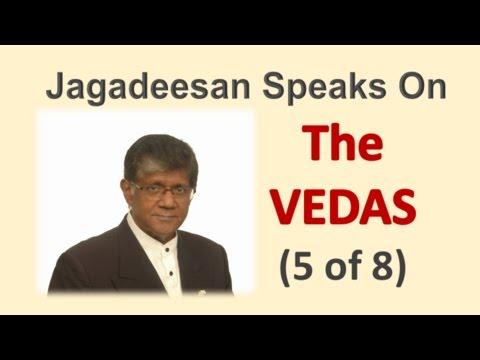 Jagadeesan Speaks On The Vedas - 5/8