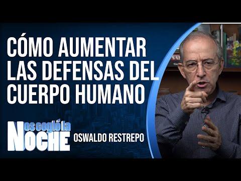 cómo-aumentar-las-defensas-del-cuerpo-humano---oswaldo-restrepo-rsc