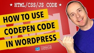 Codepen Wordpress Integration - How To Add Codepen HTML, CSS and JavaScript To WordPress