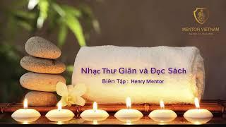 NHẠC ĐỌC SÁCH - THƯ GIÃN - HENRY MENTOR