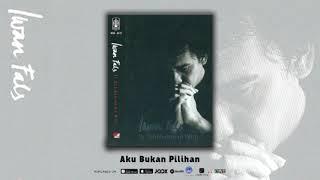 Iwan Fals - Aku Bukan Pilihan (Official Audio)