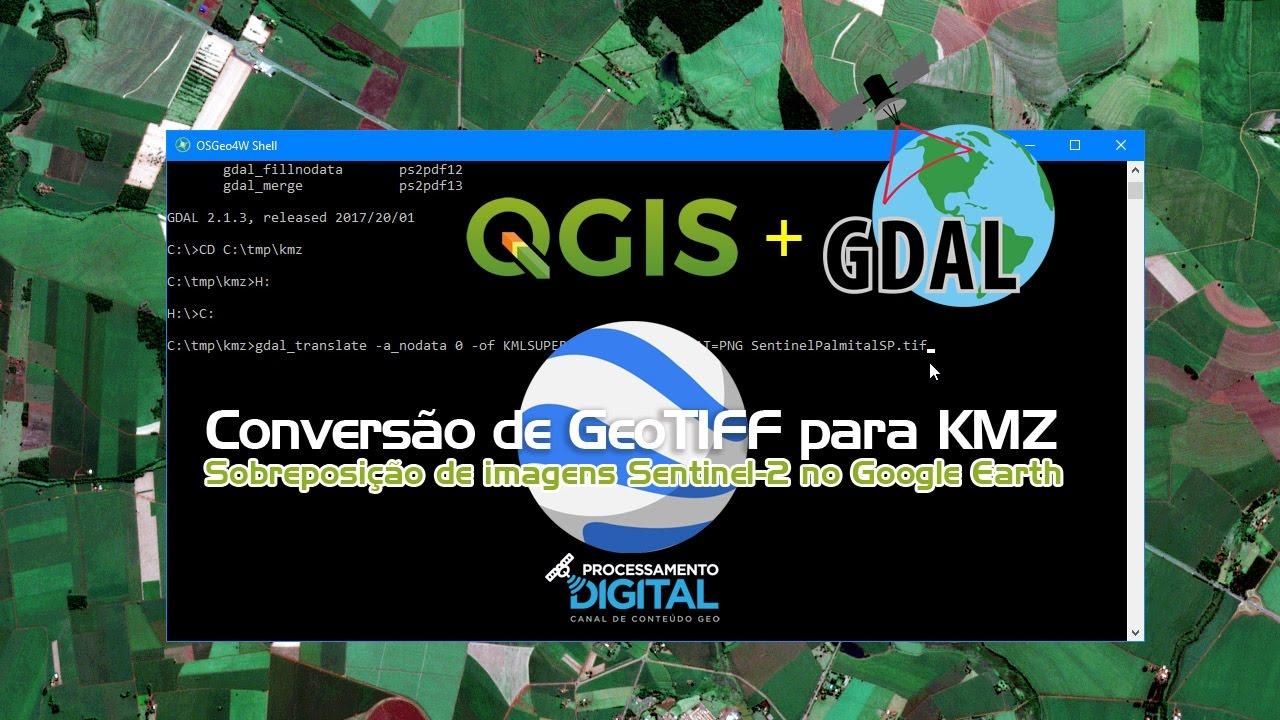 QGIS + GDAL: Conversão de GeoTIFF para KMZ com sobreposição de Raster no  Google Earth