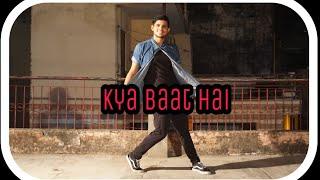 Kya Baat Hai   Hardy Sandhu w/ Jaani and B Praak   Dance Choreography By Ojas Tevetia