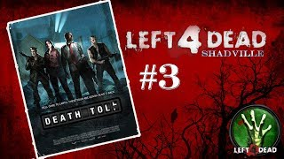 Left 4 Dead Прохождение игры #3: Похоронный звон