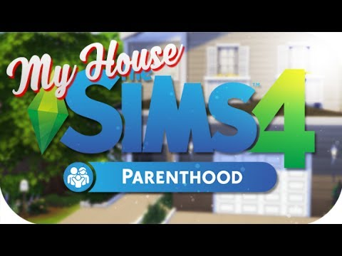 THE SIMS 4 // PARENTHOOD — BUILDING MY REAL LIFE HOUSE!