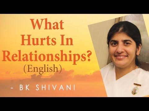 What Hurts In Relationships?: Ep 26: BK Shivani (English)