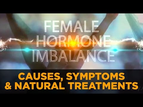 Female Hormone Imbalance - Hormonal Causes, Symptoms & Natural Treatment For Women