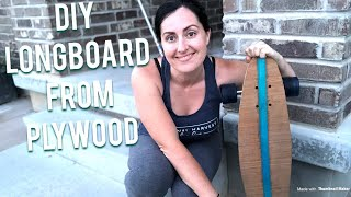 How to make a longboard from plywood