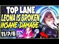 TOP LANE LEONA IS BROKEN! DESTROY THEM ALL WITH INSANE DAMAGE 🔥 TOP Leona Season 9 League Of Legends