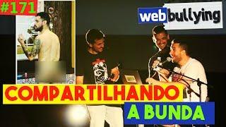 WEBBULLYING #172  - COMPARTILHANDO A BUNDA DE ALEXANDRE SANTOS (Porto, Portugal)