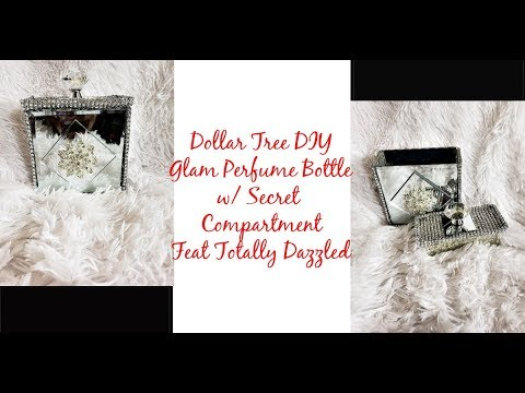 Craft With Me Dollar Tree DIY Glam Perfume Bottle w/ Secret Compartment