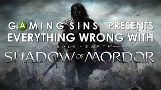 Everything Wrong With Shadow of Mordor In 8 Minutes Or Less | GamingSins