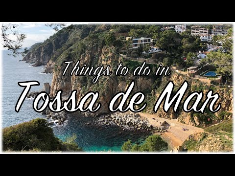 Things To Do In Tossa De Mar