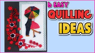 6 Coolest Greeting Cards: Easy Handmade Greeting Card Designs for Beginners   Paper Quilling Art