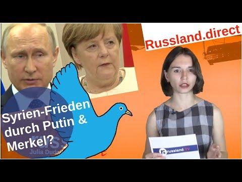 Syrien-Frieden durch Putin und Merkel?