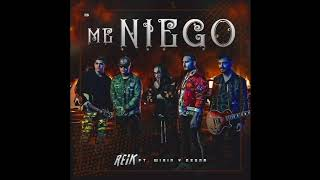 Gambar cover Reik - Me Niego ft. Wisin & Ozuna