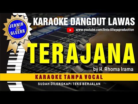 Terajana Rhoma Irama Karaoke Dangdut Lawas - Suara Jernih Dan Gleerr
