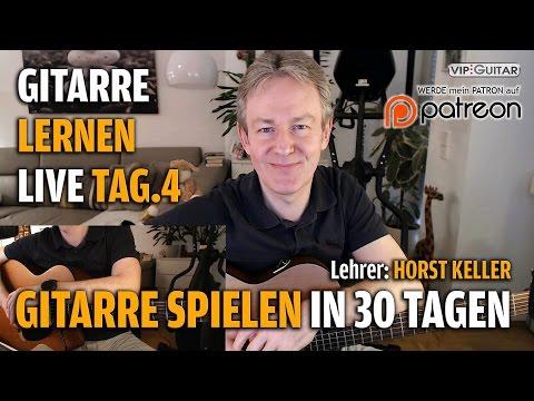 Gitarre Lernen Tag.4 - Gitarre Spielen In 30 Lerntagen - Einsteigerkurs - Horst Keller