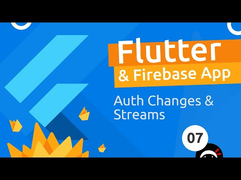 Flutter & Firebase App Tutorial #7 - Streams