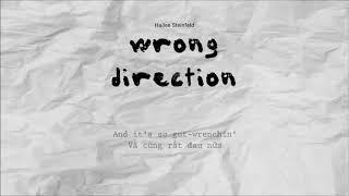 Lyrics + Vietsub  Wrong Direction - Hailee Steinfeld