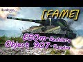 WORLD OF TANKS: [FAME] E-50M is weak show & 907 KEBAB to go, WoT