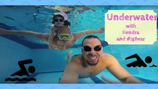 Underwater with Kendra and #JgBear
