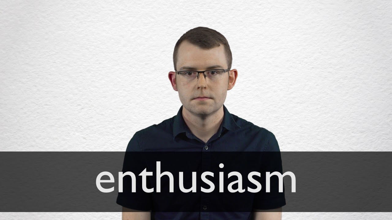 How to pronounce ENTHUSIASM in British English