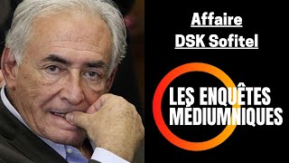 Enquête Médiumnique 07 | Affaire Sofitel New York: Dominique Strauss-Kahn | Bruno Voyance Médium DSK