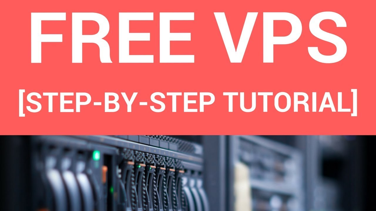 How To Get A Free VPS Server For One Year