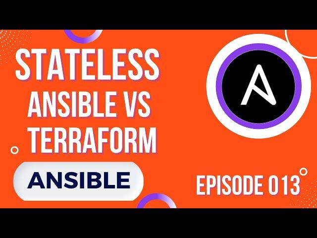 ANSIBLE - 13. IDEMPOTENCE & STATEFUL : ANSIBLE VS TERRAFORM !!!