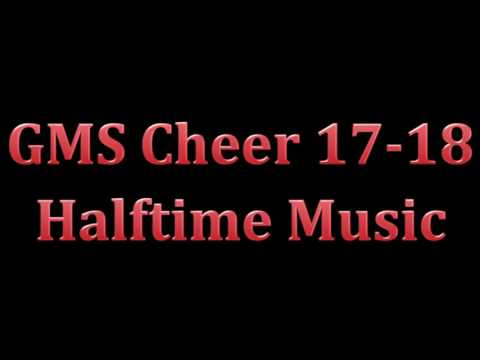 GMS Cheer Halftime Music 2017