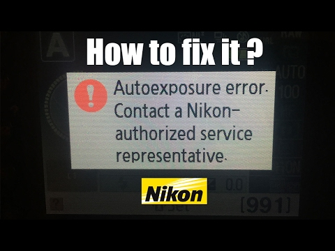 How to fix: Autoexposure error. Contact a Nikon - authorized service. Сообщение: Ошибка экспозиции.