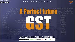GST: A Perfect Future GST And Expectation in Hindi